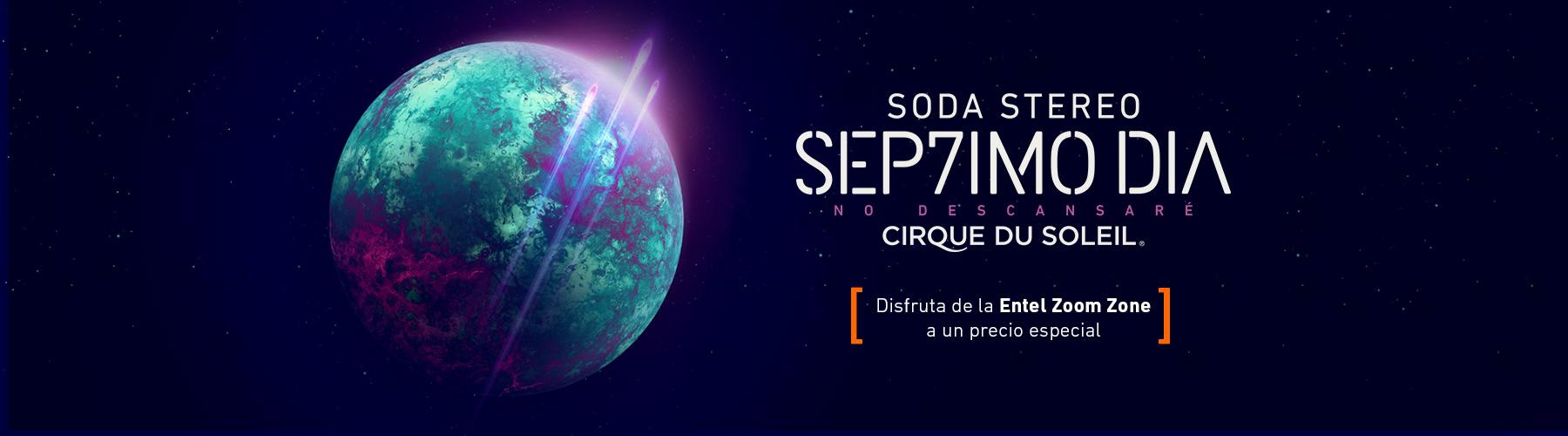 Cirque du Soleil y SODA STEREO - SÉPTIMO DÍA