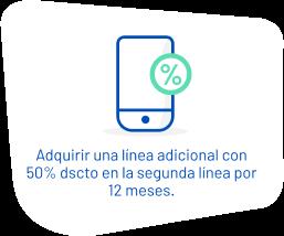 Adquiere una línea adicional con 50% de descuento en la segunda línea por 12 meses.