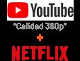 Youtube + Netflix