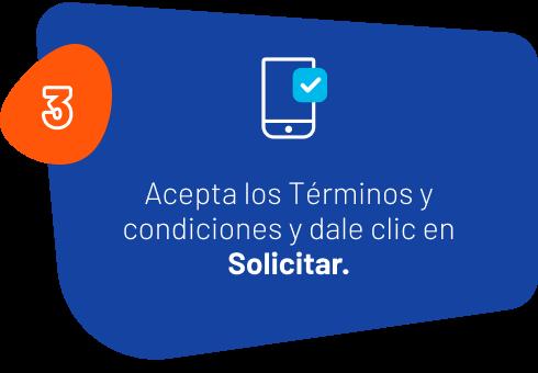 3: Acepta los Términos y condiciones y dale clic en Solicitar.